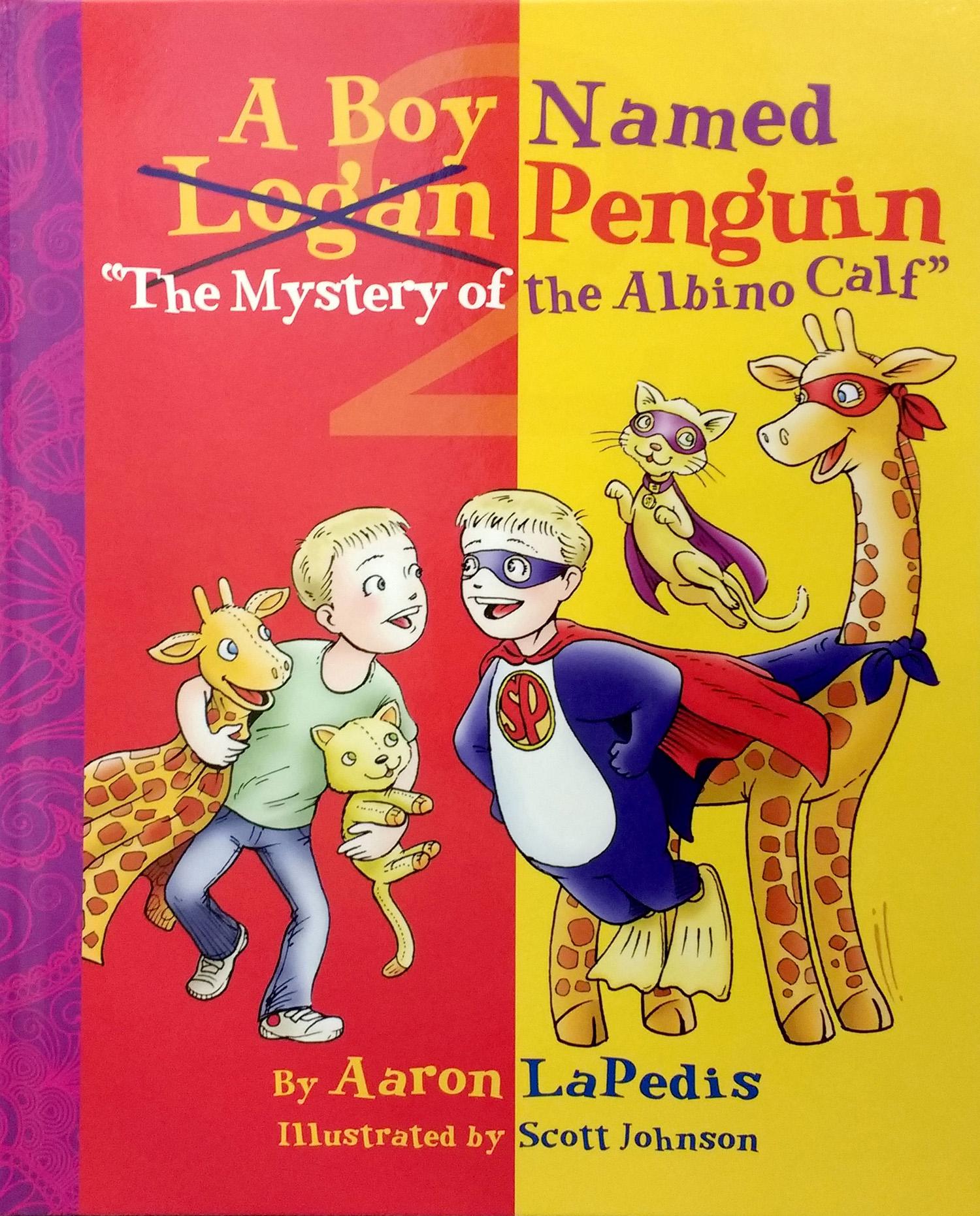 A Boy Named Penguin: The Mystery of the Albino Calf